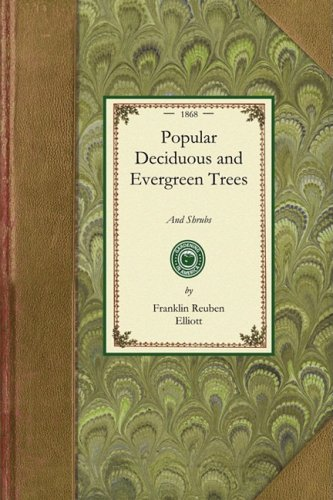 Popular Deciduous and Evergreen Trees 9781429012904