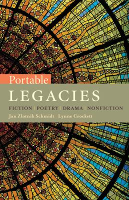 Portable Legacies: Fiction, Poetry, Drama, Nonfiction 9781428206427