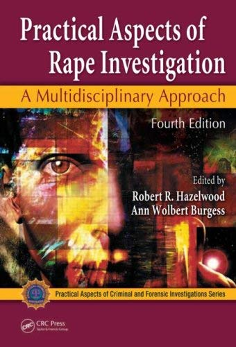 Practical Aspects of Rape Investigation: A Multidisciplinary Approach