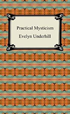 Practical Mysticism 9781420939262