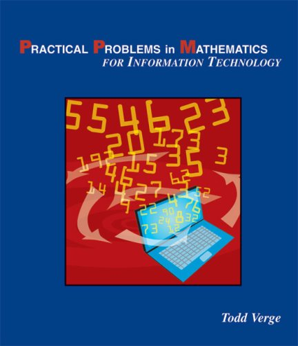 Practical Problems in Mathematics for Information Technology 9781428322004