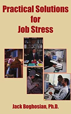 Practical Solutions for Job Stress 9781420821758