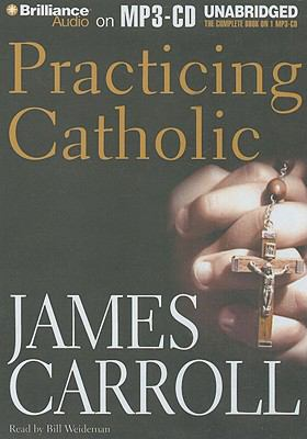Practicing Catholic 9781423387312