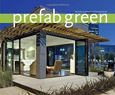 Prefab Green Prefab Green 9781423604976