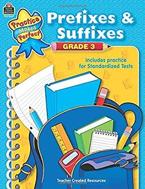 Prefixes & Suffixes Grade 3 9781420686074