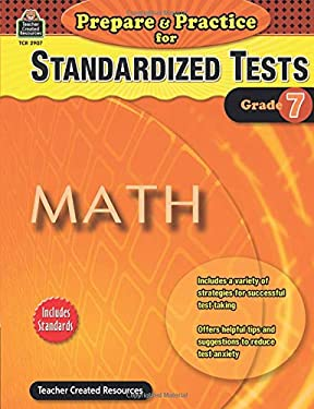 Prepare & Practice for Standardized Tests, Grade 7: Math 9781420629071