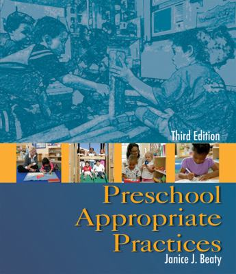 Preschool Appropriate Practices 9781428304482