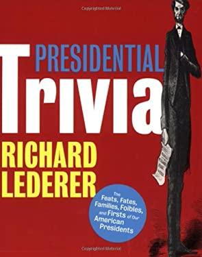 Presidential Trivia 9781423602101