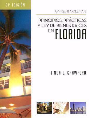 Principios, Practicas y Ley de Bienes Raices En Florida 9781427768872