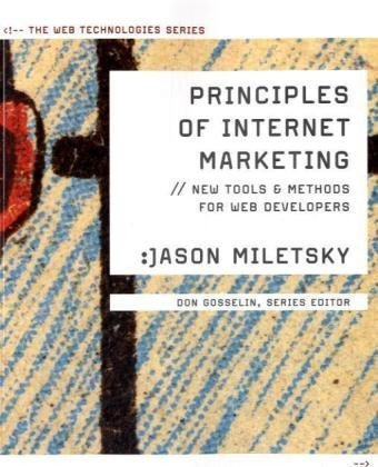 Principles of Internet Marketing: New Tools and Methods for Web Developers 9781423903192