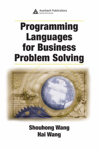 Programming Languages for Business Problem Solving 9781420062649