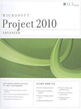 Project 2010: Advanced Student Manual 9781426020506