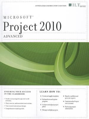 Project 2010: Advanced + Certblaster, Instructor's Edition 9781426020513