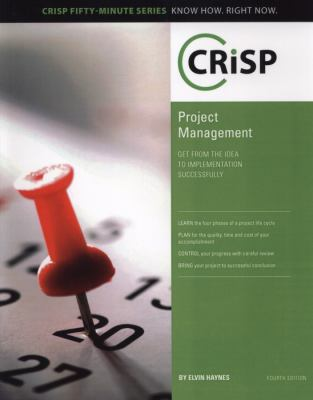 Project Management: Get from the Idea to Implementation Successfully 9781426018565