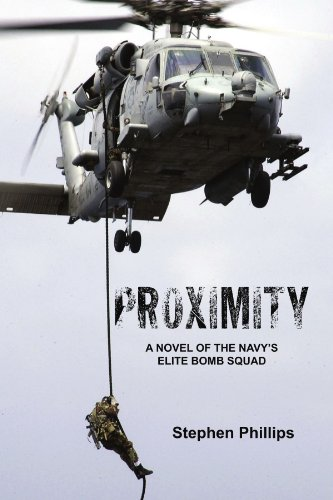 Proximity: A Novel of the Navy's Elite Bomb Squad 9781425751562