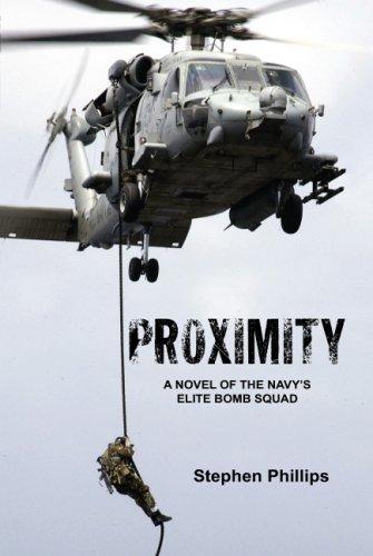Proximity: A Novel of the Navy's Elite Bomb Squad 9781425751722