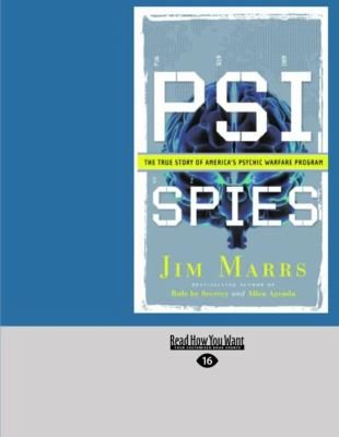 Psi Spies: The True Story of America's Psychic Warfare Program (Easyread Large Edition) 9781427095275