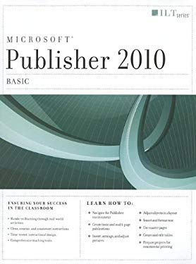 Publisher 2010: Basic, Student Manual 9781426020605