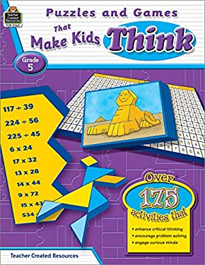 Puzzles and Games That Make Kids Think, Grade 5 9781420625653