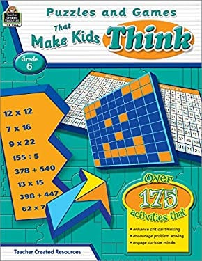 Puzzles and Games That Make Kids Think, Grade 6 9781420625660