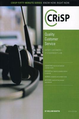 Quality Customer Service: Satisfy Customers--It's Everybody's Job 9781426018336