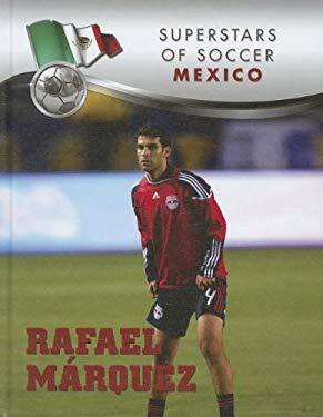 Rafael Marquez 9781422226513