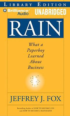 Rain: What a Paperboy Learned about Business 9781423376255