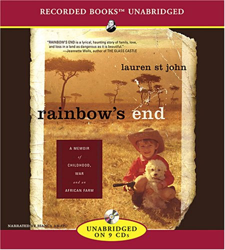 Rainbow's End: A Memoir of Childhood War and an African Farm 9781428143500