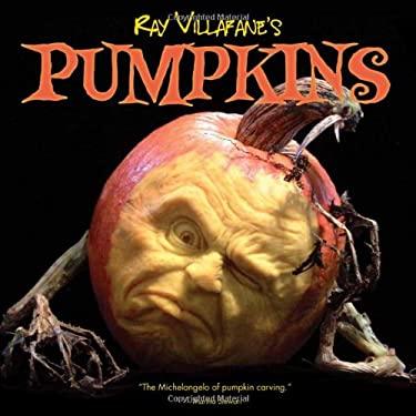 Ray Villafane's Pumpkins 9781423624264