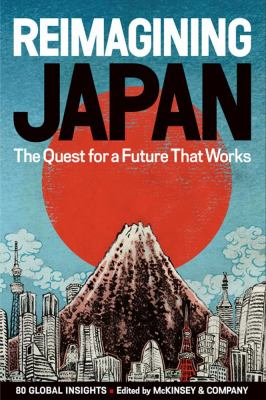 Reimagining Japan: The Quest for a Future That Works 9781421540863