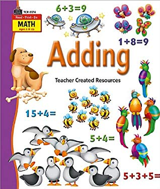 Read-Think-Do Math: Adding 9781420681741