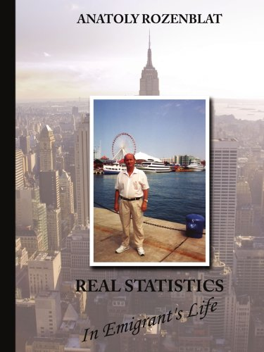 Real Statistics in Emigrant's Life 9781425991975