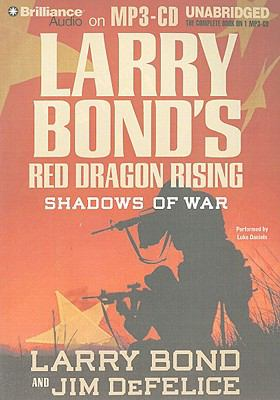 Red Dragon Rising: Shadows of War 9781423370116