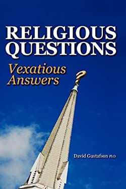 Religious Questions: Vexatious Answers