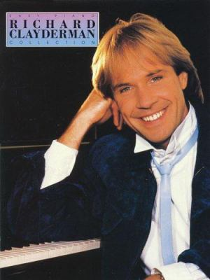 Richard Clayderman Collection 9781423422457