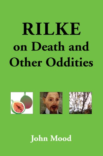 Rilke on Death and Other Oddities 9781425728175