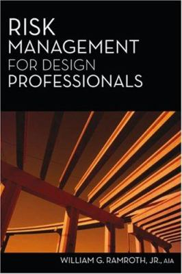 Risk Management for Design Professionals 9781427754769