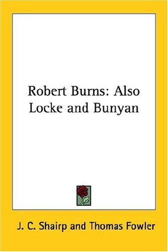 Robert Burns: Also Locke and Bunyan