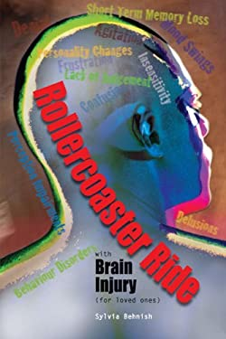Rollercoaster Ride with Brain Injury (for Loved Ones) 9781425169640