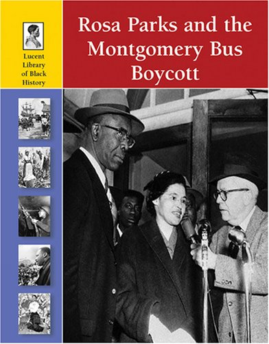 Rosa Parks and the Montgomery Bus Boycott 9781420500103
