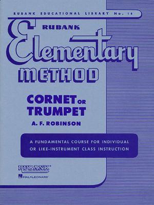 Rubank Elementary Method: Cornet or Trumpet