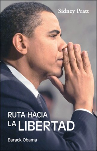 Ruta Hacia La Libertad: Barack Obama 9781425186340