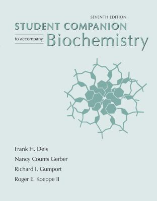 Student Companion to Accompany Biochemistry - 7th Edition