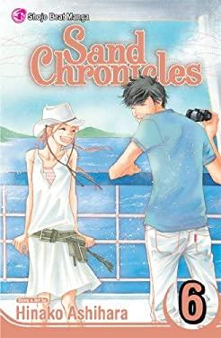 Sand Chronicles, Volume 6 9781421524641