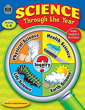 Science Through the Year, Grades 1-2 9781420687712