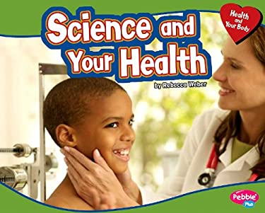 Science and Your Health 9781429666121