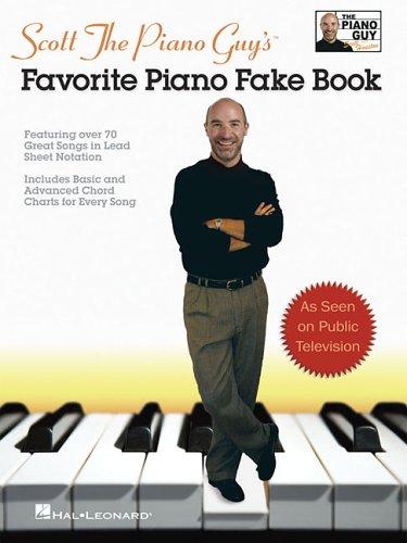 Scott the Piano Guy's Favorite Piano Fake Book 9781423413172