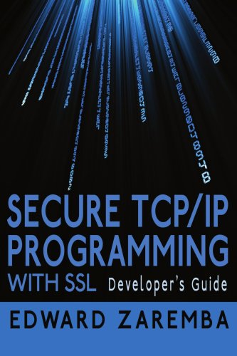 Secure TCP/IP Programming with SSL: Developer's Guide 9781425992217