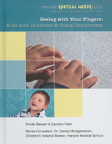 Seeing with Your Fingers: Kids with Blindness and Visual Impairment 9781422217160