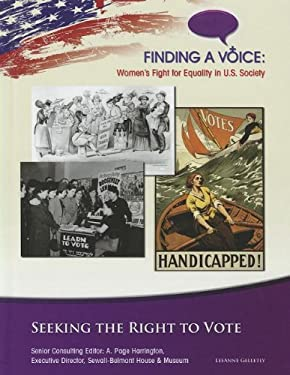 Seeking the Right to Vote 9781422223543